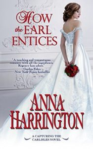 ARC Review: How the Earl Entices by Anna Harrington