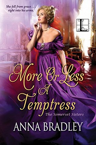 More or Less a Temptress (The Somerset Sisters, #3)