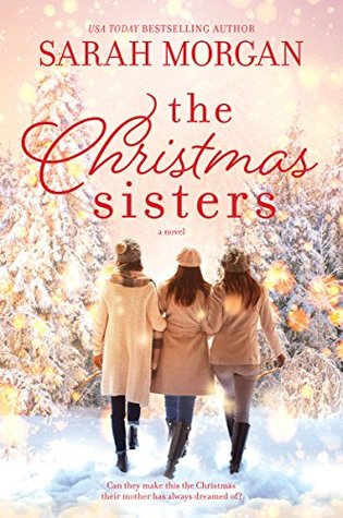 ARC Review: The Christmas Sisters by Sarah Morgan