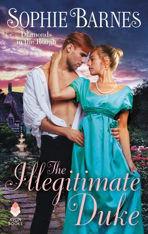 Blog Tour: The Illegitimate Duke by Sophie Barnes (Guest Post, Excerpt, Review & Giveaway)