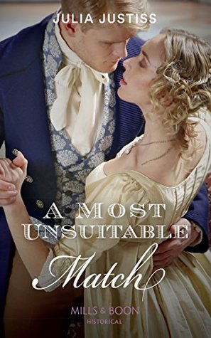 A Most Unsuitable Match by Julia Justiss