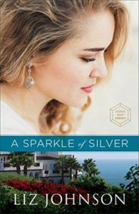 ARC Review: A Sparkle of Silver by Liz Johnson