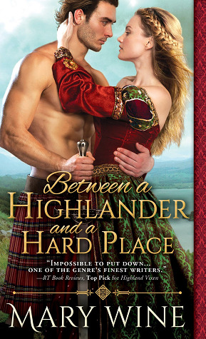 ARC Review: Between a Highlander and a Hard Place by Mary Wine
