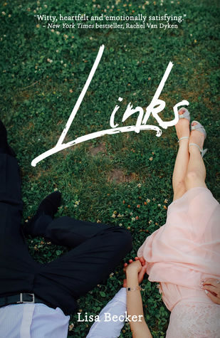 Blog Tour: Links by Lisa Becker (Excerpt, Guestpost & Giveaway)