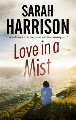 Love in a Mist by Sarah Harrison
