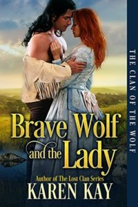 Bog Blitz: Brave Wolf and the Lady by Karen Kay (Excerpt)