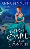 Blog Tour: First Earl I See Tonight by Anna Bennett (Excerpt)