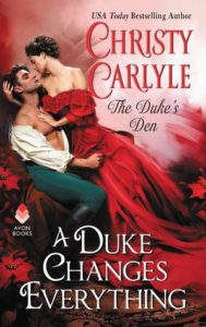 First Look: A Duke Changes Everything by Christy Carlyle (Giveaway)