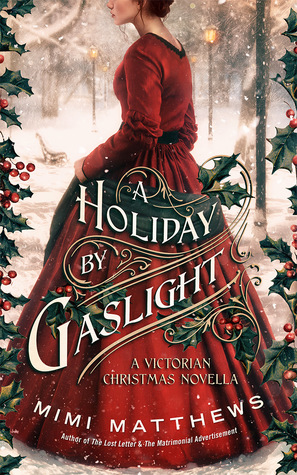 ARC Review: A Holiday by Gaslight by Mimi Matthews