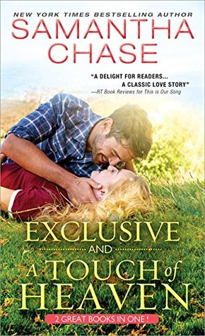 Exclusive -and- A Touch of Heaven by Samantha Chase