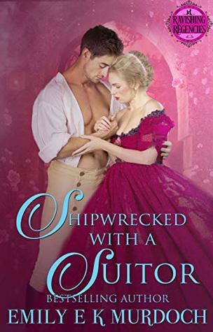 Author Visit: Shipwrecked with a Suitor by Emily Murdoch (Guest Post, Excerpt & Giveaway)