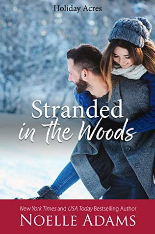 Book Blitz: Stranded in the Woods by Noelle Adams (Excerpt & Giveaway)