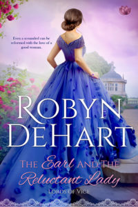 Author Visit: The Earl and the Reluctant Lady by Robyn DeHart (Excerpt)
