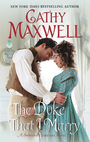 ARC Review: The Duke That I Marry by Cathy Maxwell