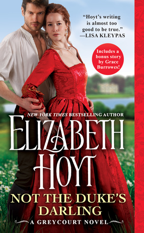 Not the Duke's Darling (The Greycourt, #1) by Elizabeth Hoyt
