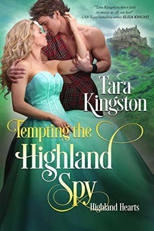 Author Visit: Tempting the Highland Spy by Tara Kingston (Excerpt & Giveaway)