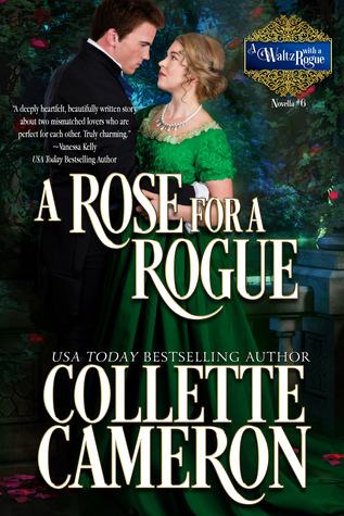 ARC Review: A Rose for a Rogue by Collette Cameron