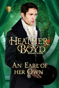 An Earl of Her Own (Saints and Sinners, #3) by Heather Boyd