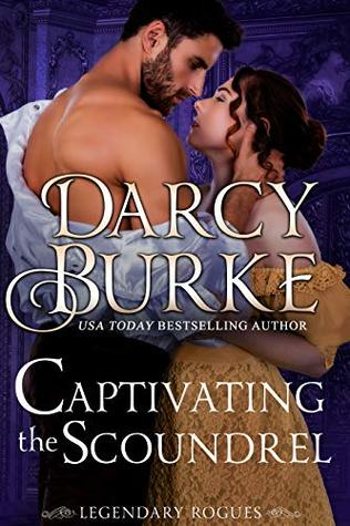 ARC Review: Captivating the Scoundrel by Darcy Burke