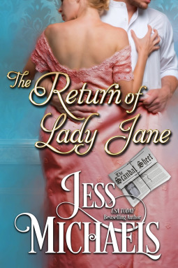 The Return of Lady Jane (The Scandal Sheet, #1) by Jess Michaels