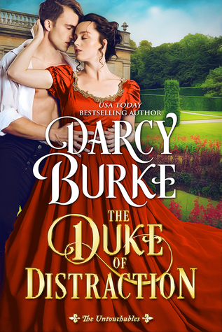 Release Blitz: The Duke of Distraction by Darcy Burke (Review)