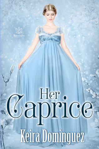 Blog Tour: Her Caprice by Keira Dominguez (Excerpt & Giveaway)