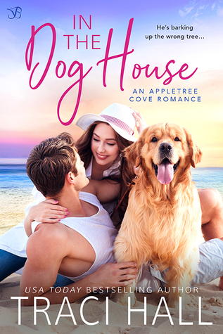 Blog Tour: In the Dog House by Traci Hall (Excerpt & Giveaway)