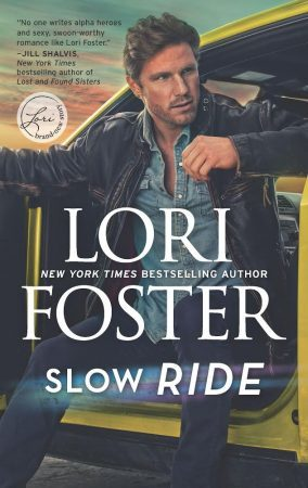 Slow Ride (Road to Love, #2) by Lori Foster