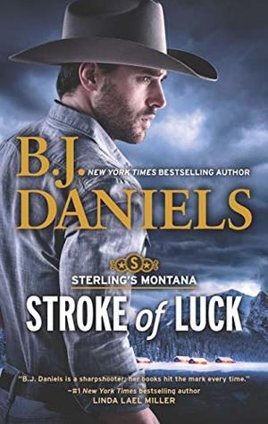 Stroke of Luck by B.J. Daniels