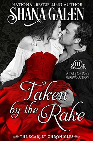 ARC Review: Taken by the Rake by Shana Galen