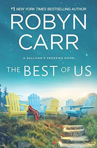 The Best of Us (Sullivan's Crossing, #4) by Robyn Carr