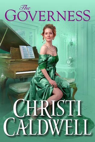 The Governess (Wicked Wallflowers, #3) by Christi Caldwell