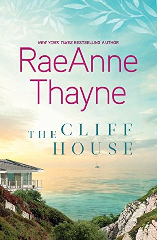 ARC Review: The Cliff House by RaeAnne Thayne