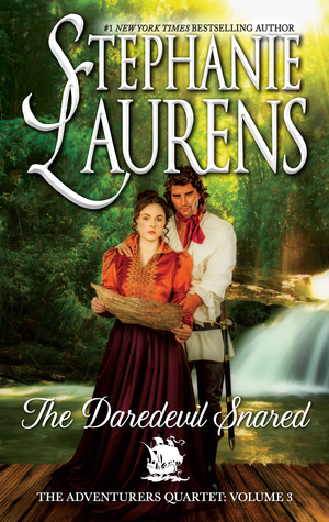 The Daredevil Snared (The Adventurers Quartet, #3) by Stephanie Laurens